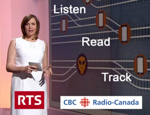 Someone may be listening… – Two TV documentaries from RTS (Switzerland) and CBC (Canada)
